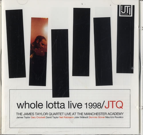 Click to view product details and reviews for James Taylor Quartet Whole Lotta Live 1998 1998 Uk Cd Album Jti002cd.
