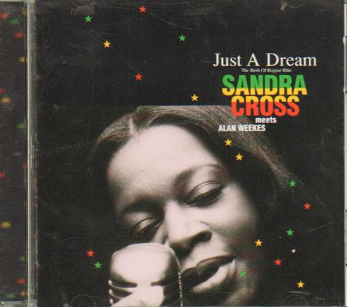 Sandra Cross Just A Dream The Birth Of Reggae Swing 1996 Japanese Cd Album Picp 1128