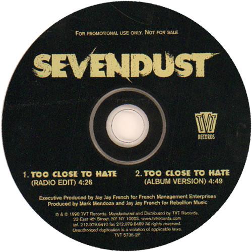 Sevendust Too Close To Hate 1998 Usa Cd Single Tvt5735 2p