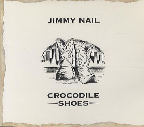 Jimmy Nail Crocodile Shoes 1994 Uk Cd Single Yz867cd