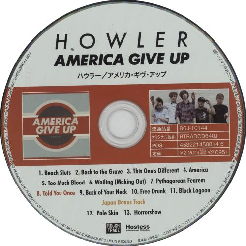 Click to view product details and reviews for Howler America Give Up Press Release 2012 Japanese Cd Album Bgj 10144.