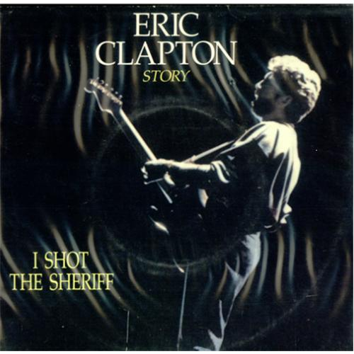 Eric Clapton I Shot The Sheriff Records Lps Vinyl And