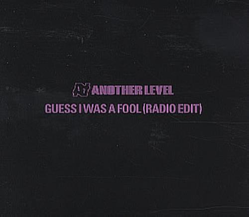 Another Level Guess I Was A Fool 1998 UK CD single ALCDJ5