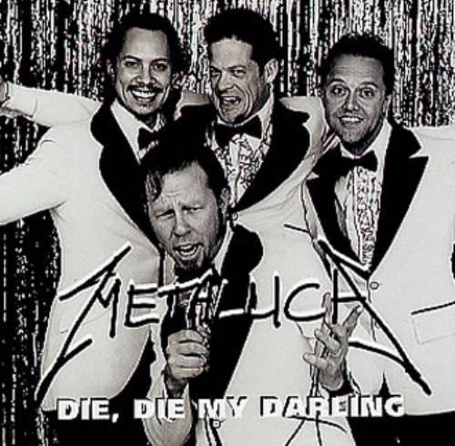 Metallica Die Die My Darling 1999 USA CD single PRCD13142