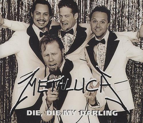 Metallica Die Die My Darling 1999 UK CD single METCJ20