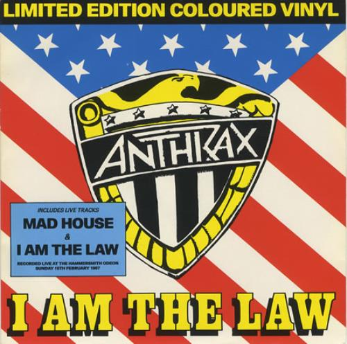 Anthrax I Am The Law  Red vinyl 1987 UK 7 vinyl ISX316