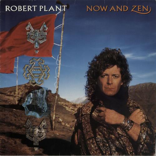 Robert Plant Now And Zen 1988 UK vinyl LP WX149
