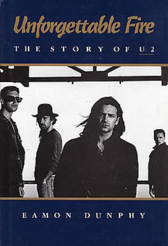 U2 Unforgettable Fire  The Story Of U2 1987 UK book 0670821047