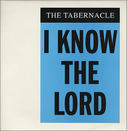 The Tabernacle I Know The Lord 1996 UK 12 vinyl 12GGX1