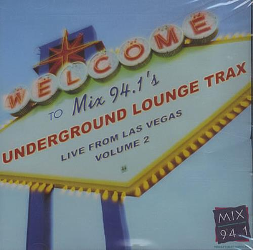 Various Artists Mix 94.1s Underground Lounge Trax Live From Las Vegas 2003 USA CD album VOLUME 2