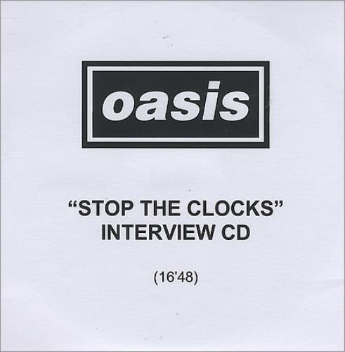 Oasis Stop The Clocks  Interview CD 2006 UK CDR acetate CDR ACETATE