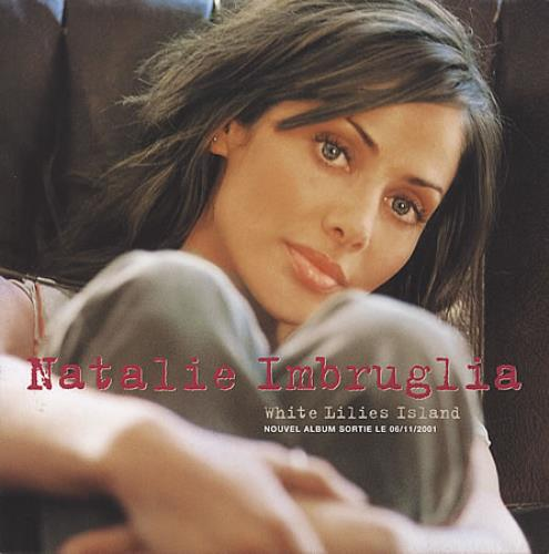 Natalie Imbruglia White Lilies Island 2001 French handbill SALES PRESENTER