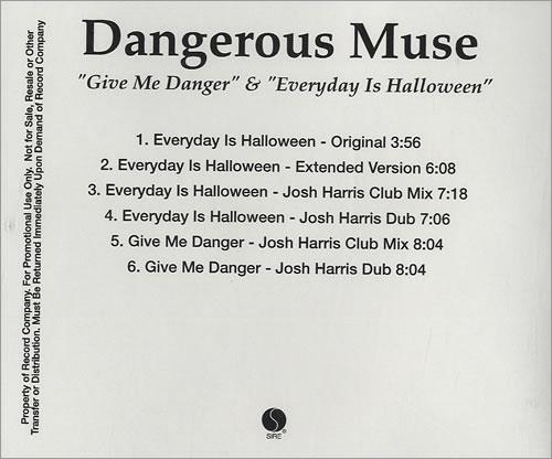 Dangerous Muse Give Me Danger & Everyday Is Halloween 2007 USA CD single CDRACETATE