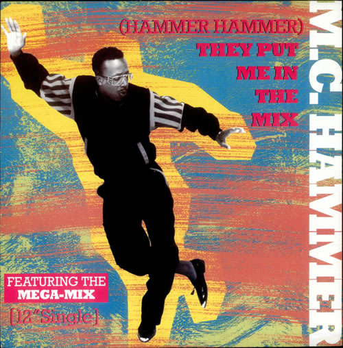 MC Hammer (Hammer Hammer) They Put Me In The Mix 1991 UK 12 vinyl 12CL607