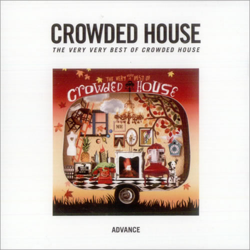 Crowded House The Very Very Best Of Crowded House 2010 USA CDR acetate CDR ACETATE