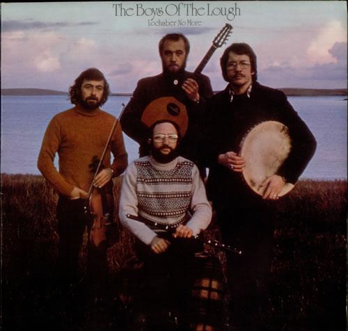 The Boys Of The Lough Lochaber No More 1976 UK vinyl LP TRA311