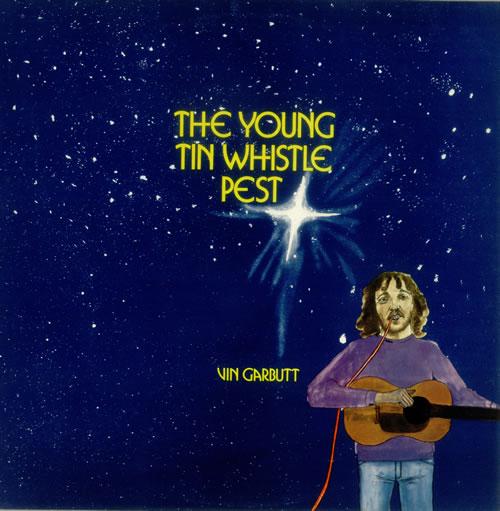 Vin Garbutt The Young Tin Whistle Pest 1975 UK vinyl LP LER2081