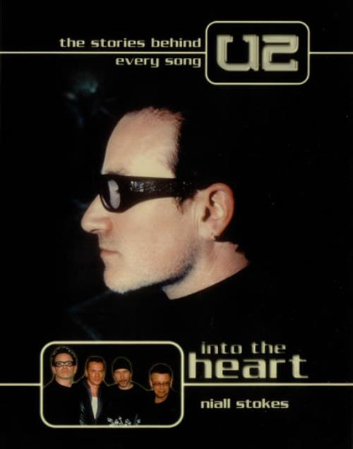 U2 Into The Heart The Stories Behind Every U2 Song 2002 UK book 1842222031