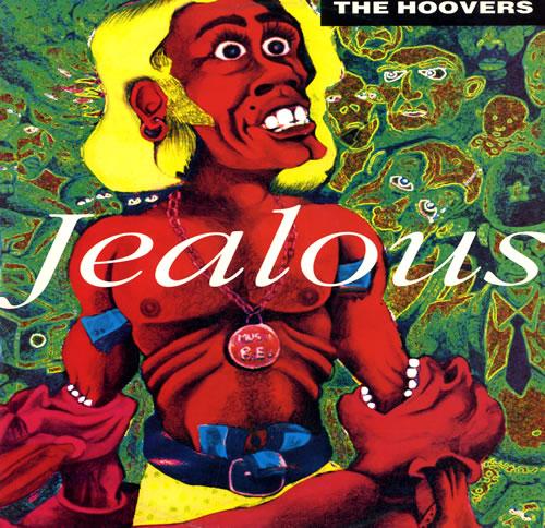 The Hoovers Jealous 1991 UK 12 vinyl HERB102T