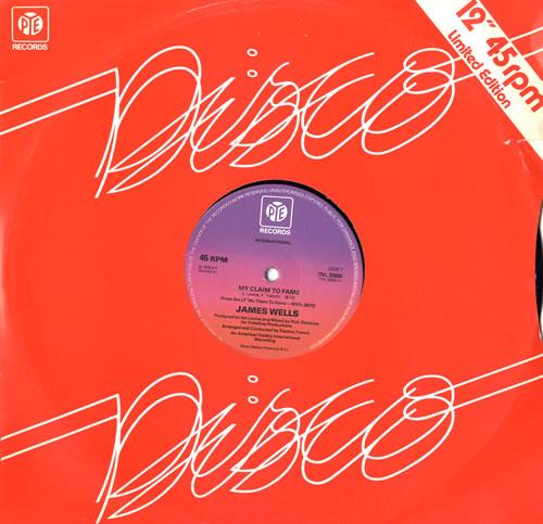 James Wells My Claim To Fame 1978 UK 12 vinyl 7NL25800