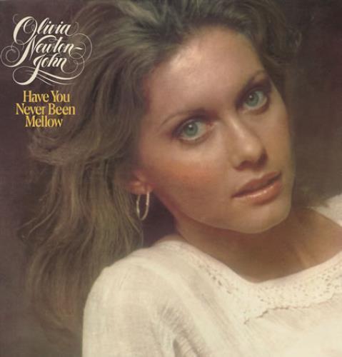 Olivia Newton John Have You Never Been Mellow 1975 UK vinyl LP EMC3069