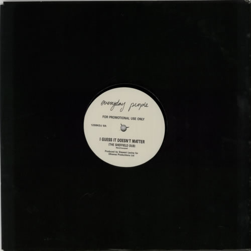 Everyday People (90s) I Guess It Doesnt Matter (The Sheffield Dub) 1990 UK 12 vinyl 12SBKDJ8