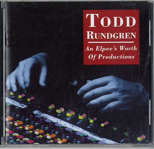 Todd Rundgren An Elpees Worth Of Productions 1992 USA CD album R270519