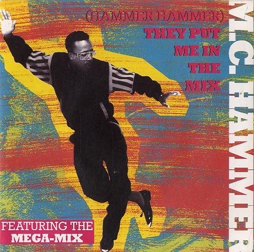 MC Hammer (Hammer Hammer) They Put Me In The Mix 1991 Dutch 7 vinyl 0062044267