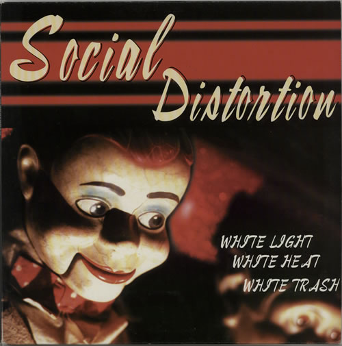 Social Distortion White Light White Heat White Trash 1996 UK vinyl LP FFM4843741