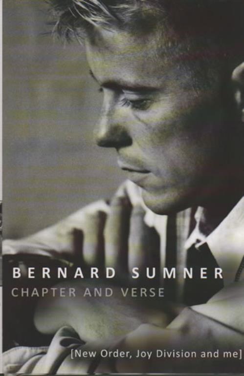 Bernard Sumner Chapter And Verse New Order Joy Division And Me 2014 UK book 9780593073179