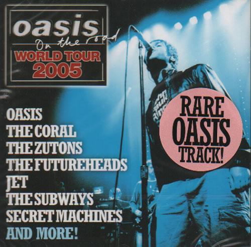 Oasis Oasis On The Road World Tour 2005 2005 UK CD album NMECD054