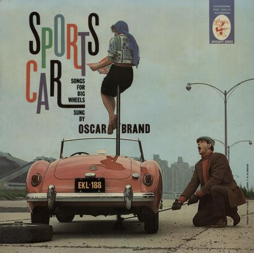 Oscar Brand Sports Car Songs (For Big Wheels) 1961 UK vinyl LP EKL188