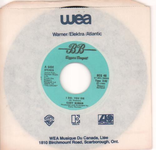 Gary Numan I Die You Die 1980 Canadian 7 vinyl BEG46