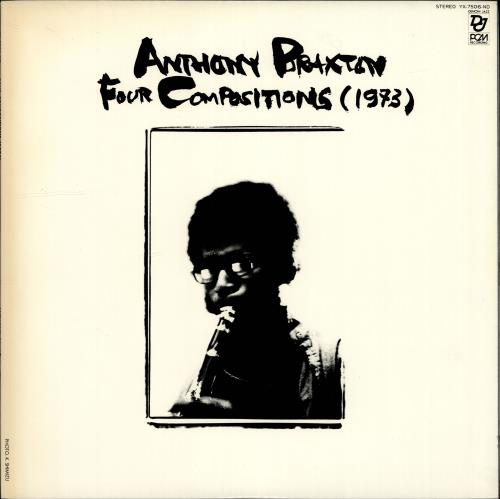 Anthony Braxton Four Compositions (1973) 1977 Japanese vinyl LP YX-7506-ND