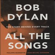 Bob Dylan All the Songs: The Story Behind Every Track book USA
