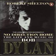 Bob Dylan No Direction Home: The Life And Music Of Bob Dylan book UNITED KINGDOM
