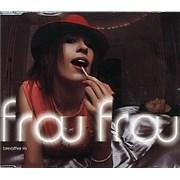 Frou Frou Breathe In Radio Edit CD single UNITED KINGDOM