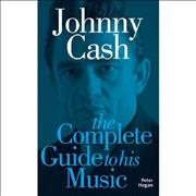 Johnny Cash Complete Guide To The Music Of Johnny Cash book UNITED KINGDOM