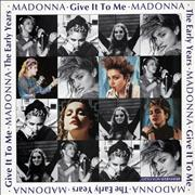 Madonna Give It To Me - The Early Years vinyl LP UNITED KINGDOM