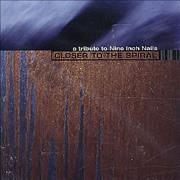 Nine Inch Nails Closer To The Spiral - A Tribute To Nine Inch Nails CD album USA