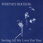 Whitney Houston Saving All My Love For You 7