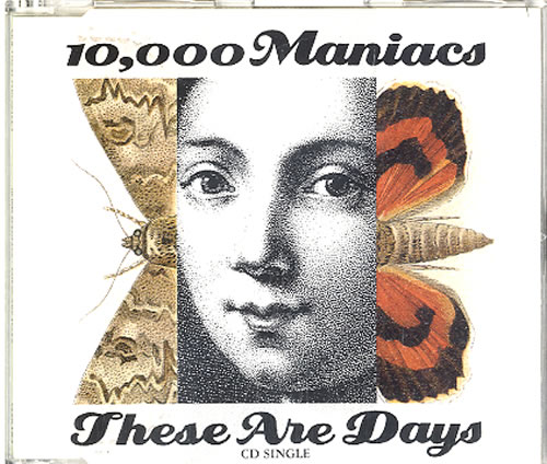 10,000 Maniacs These Are Days 2-CD single set (Double CD single) UK 1002STH225320