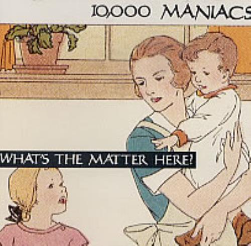 """10,000 Maniacs What's The Matter Here CD single (CD5 / 5"""") US 100C5WH64292"""