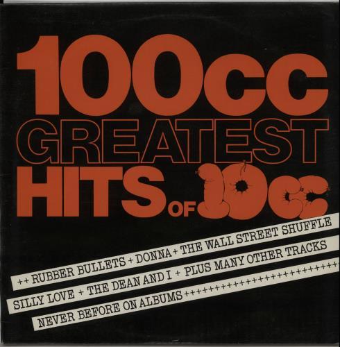 10cc 100cc: Greatest Hits Of 10cc - 2nd vinyl LP album (LP record) UK 10CLPCC646360