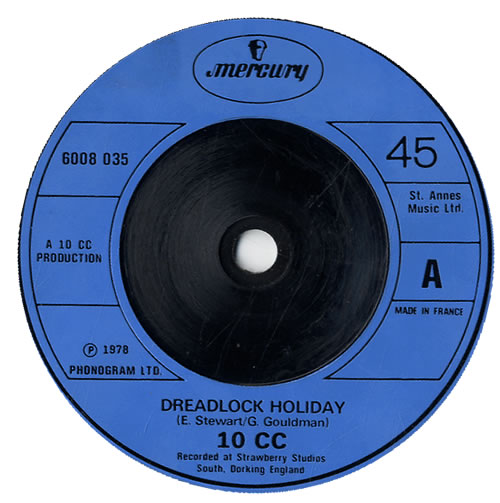 "10cc Dreadlock Holiday 7"" vinyl single (7 inch record) French 10C07DR550603"