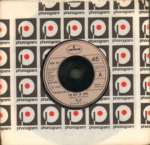 """10cc I'm Not In Love 7"""" vinyl single (7 inch record) UK 10C07IM302956"""