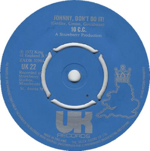 "10cc Johnny, Don't Do It! 7"" vinyl single (7 inch record) UK 10C07JO408758"