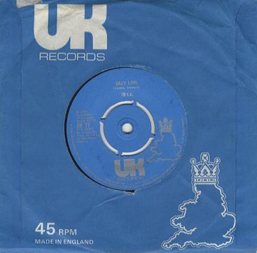 "10cc Silly Love 7"" vinyl single (7 inch record) UK 10C07SI242435"