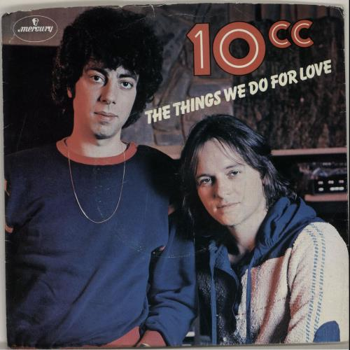 """10cc The Things We Do For Love + Sleeve 7"""" vinyl single (7 inch record) UK 10C07TH636643"""