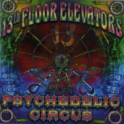 13th Floor Elevators Psychedelic Circus US CD album (CDLP)
